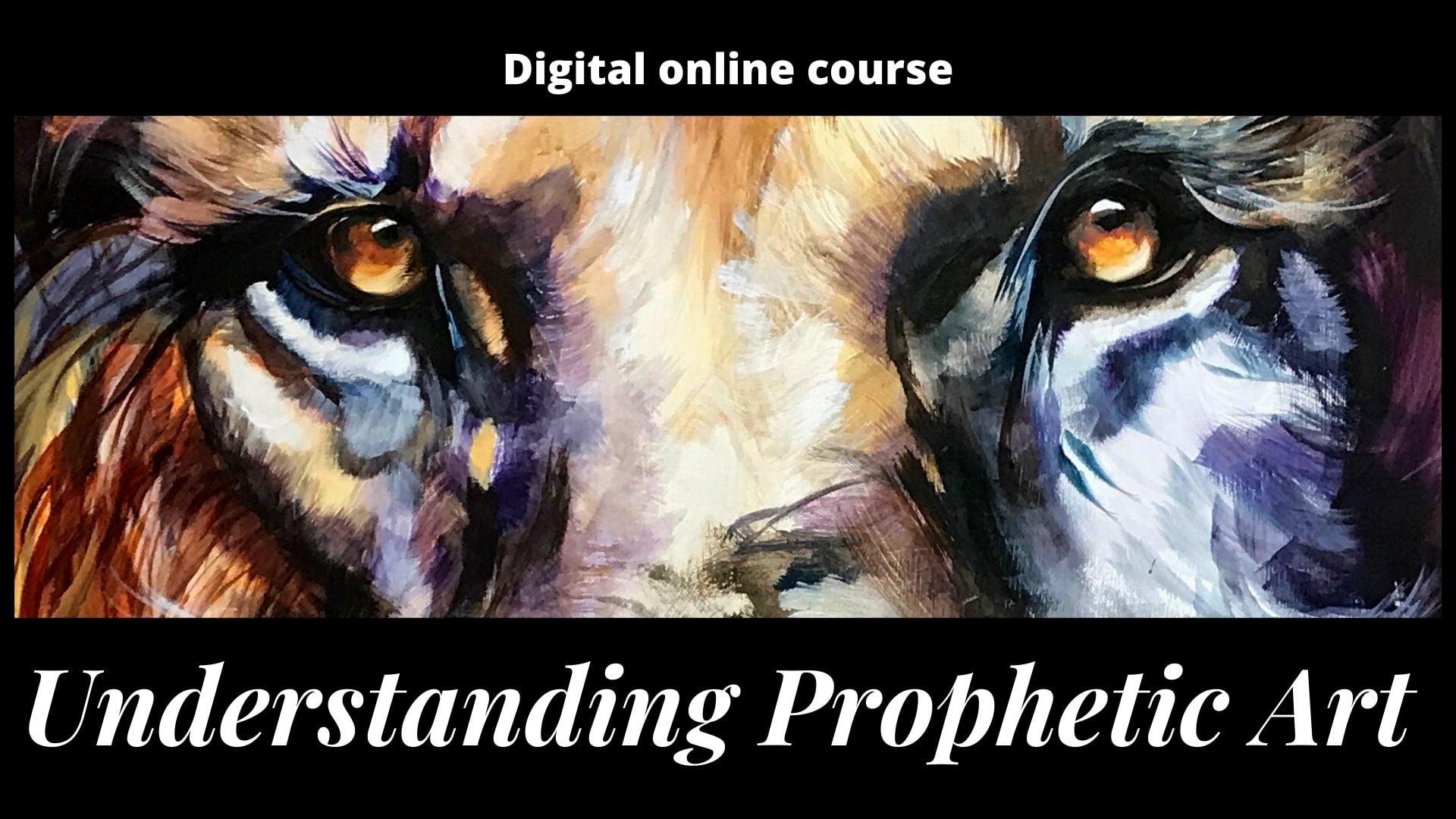 Understanding Prophetic art